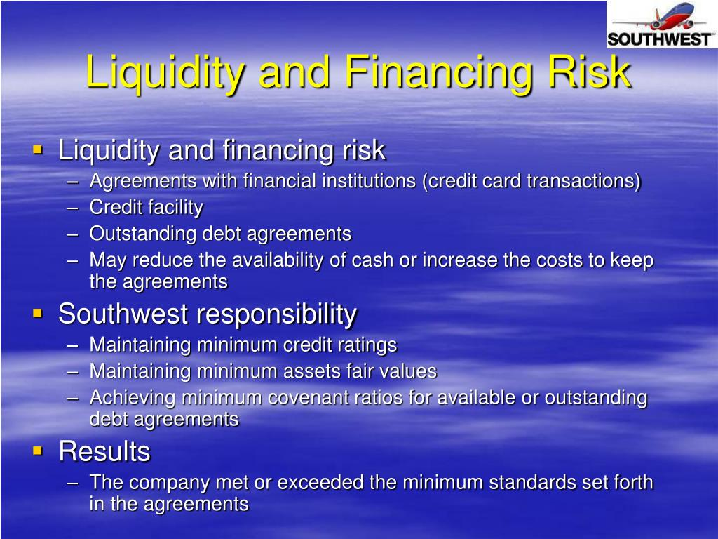 Liquidity and Financing Risk