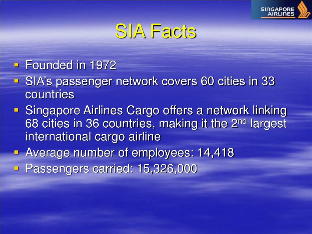 SIA Facts