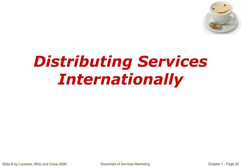 Distributing Services Internationally