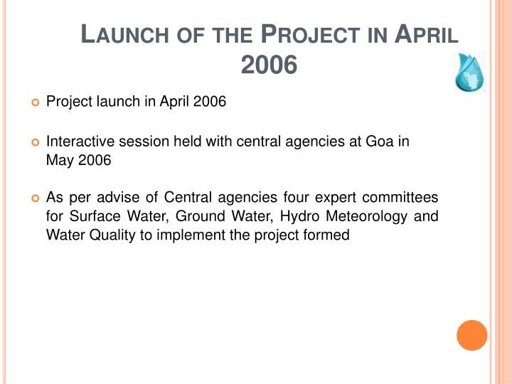 Launch of the Project in