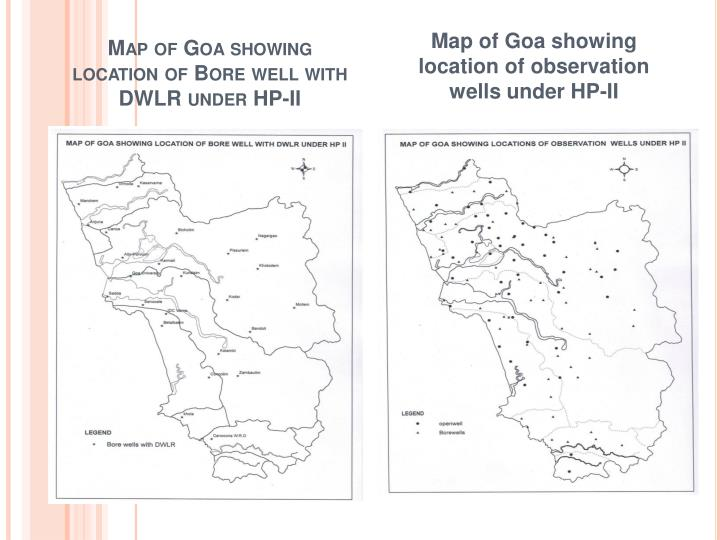 Map of Goa showing location of Bore well with DWLR under HP-II