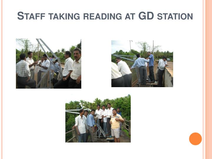 Staff taking reading at GD station