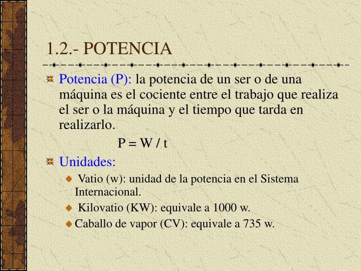 1.2.- POTENCIA