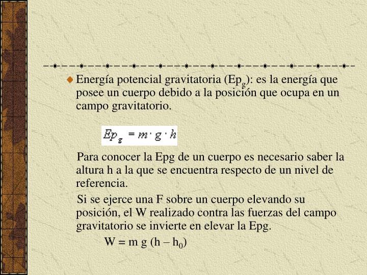 Energía potencial gravitatoria (Ep