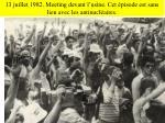 13 juillet 1982 meeting devant l usine cet pisode est sans lien avec les antinucl aires