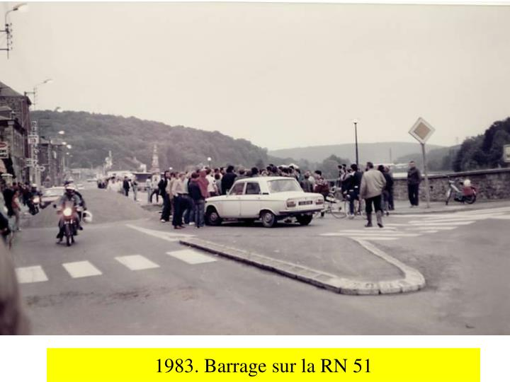 1983. Barrage sur la RN 51
