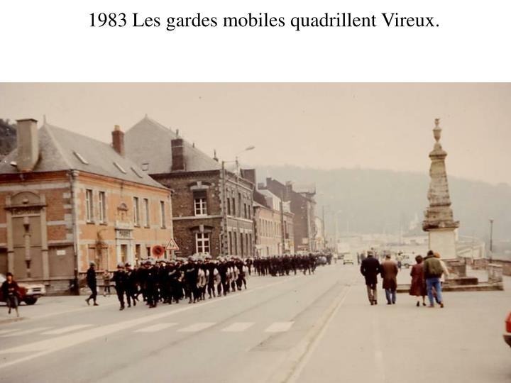 1983 Les gardes mobiles quadrillent Vireux.