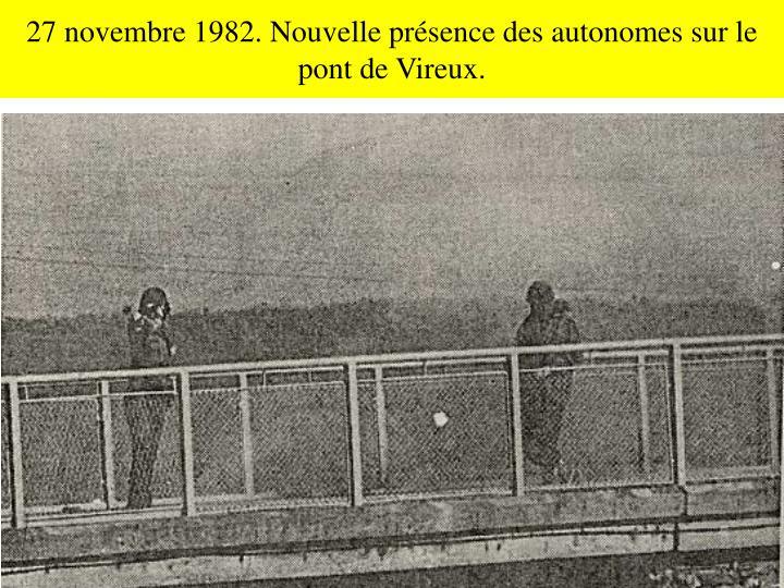27 novembre 1982. Nouvelle présence des autonomes sur le pont de Vireux.