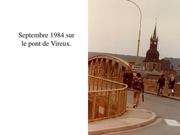 Septembre 1984 sur le pont de Vireux.