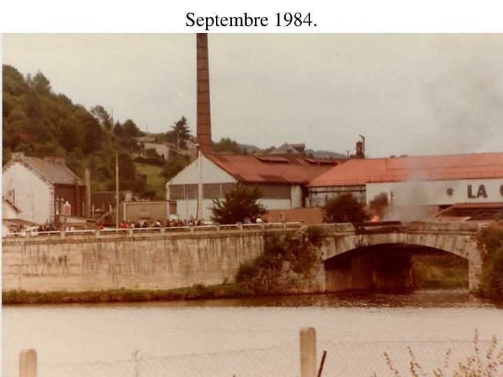 Septembre 1984.