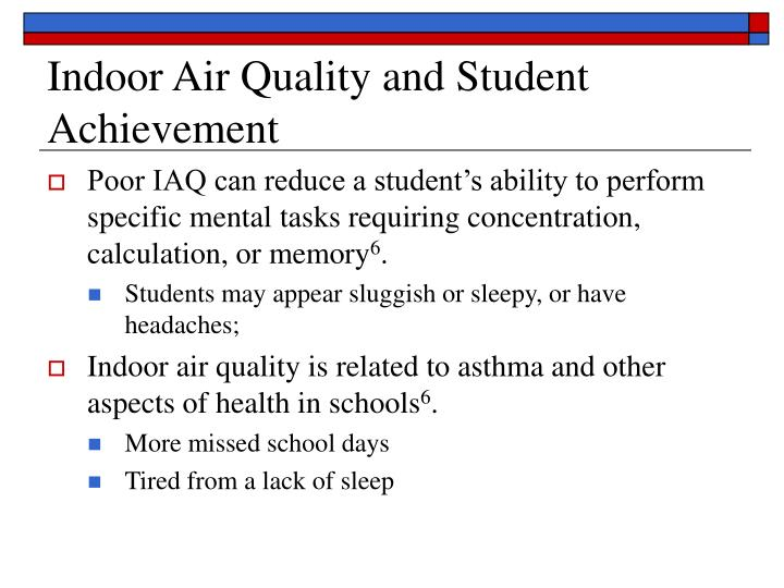 Indoor Air Quality and Student Achievement