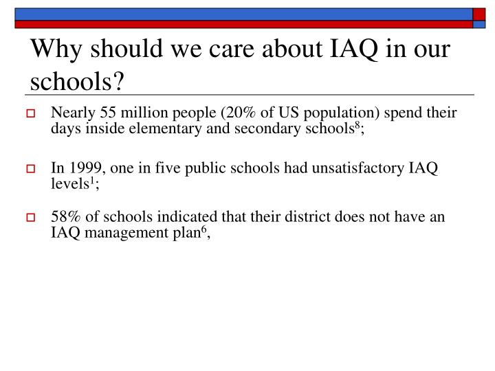 Why should we care about IAQ in our schools?