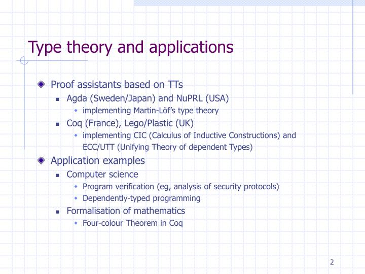 Type theory and applications