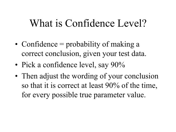 What is Confidence Level?