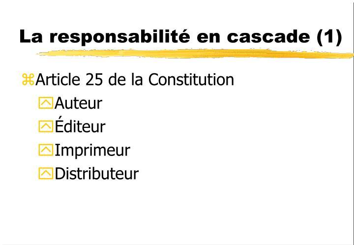 La responsabilité en cascade (1)