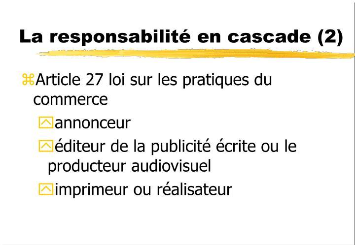 La responsabilité en cascade (2)