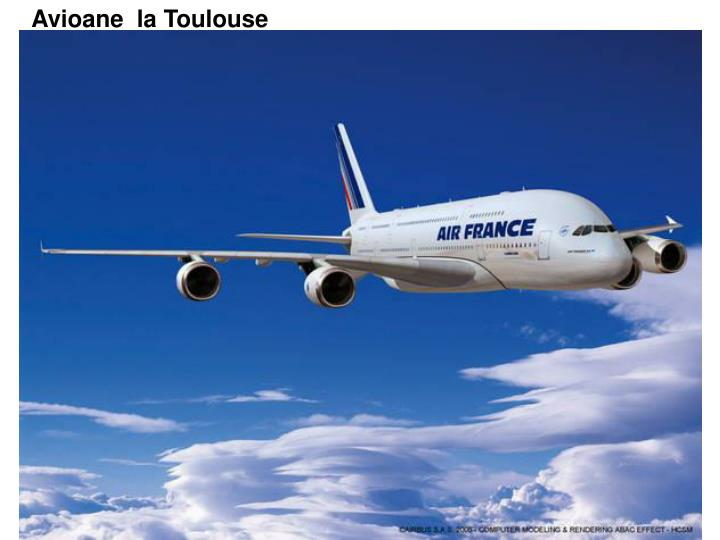 Avioane  la Toulouse