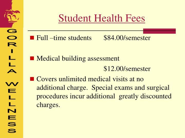 Student Health Fees