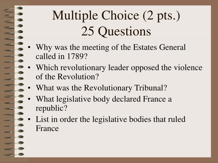 Multiple choice 2 pts 25 questions