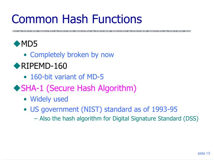 Common Hash Functions