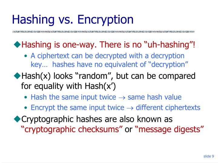 Hashing vs. Encryption