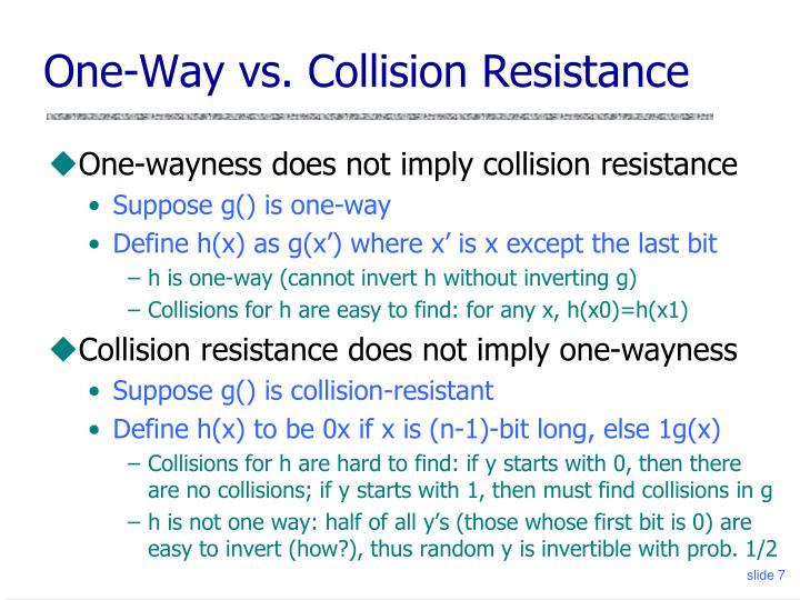 One-Way vs. Collision Resistance