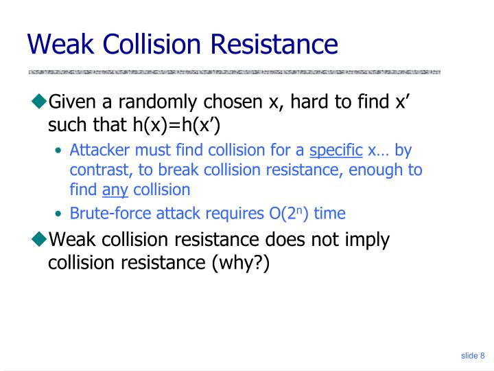 Weak Collision Resistance