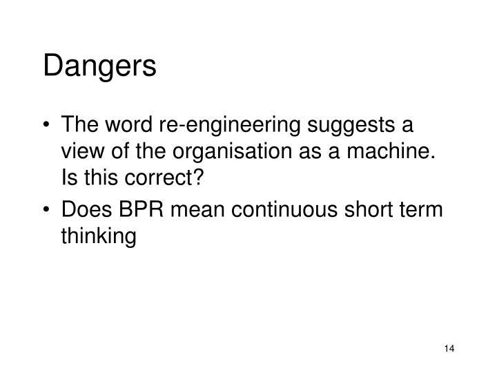 Dangers