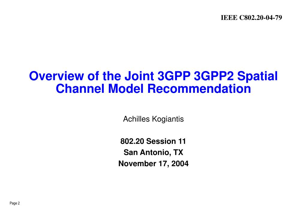 Overview of the Joint 3GPP 3GPP2 Spatial Channel Model Recommendation
