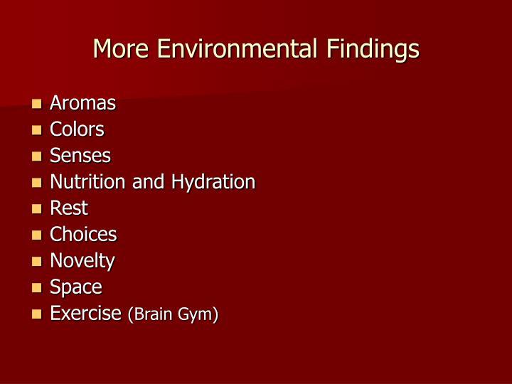 More Environmental Findings