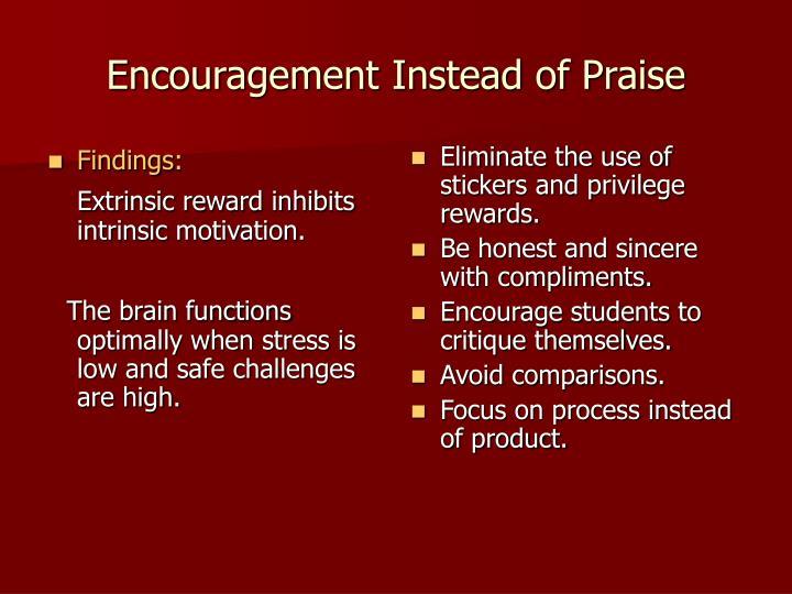 Encouragement Instead of Praise