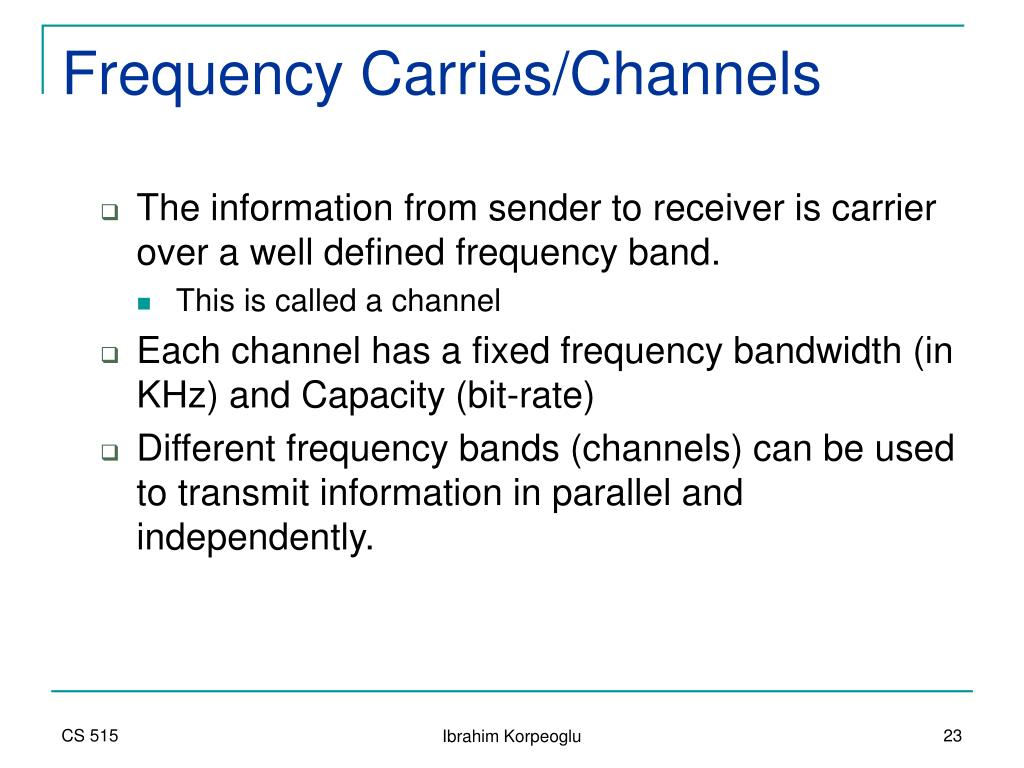 Frequency Carries/Channels