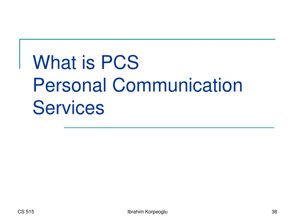 What is PCS