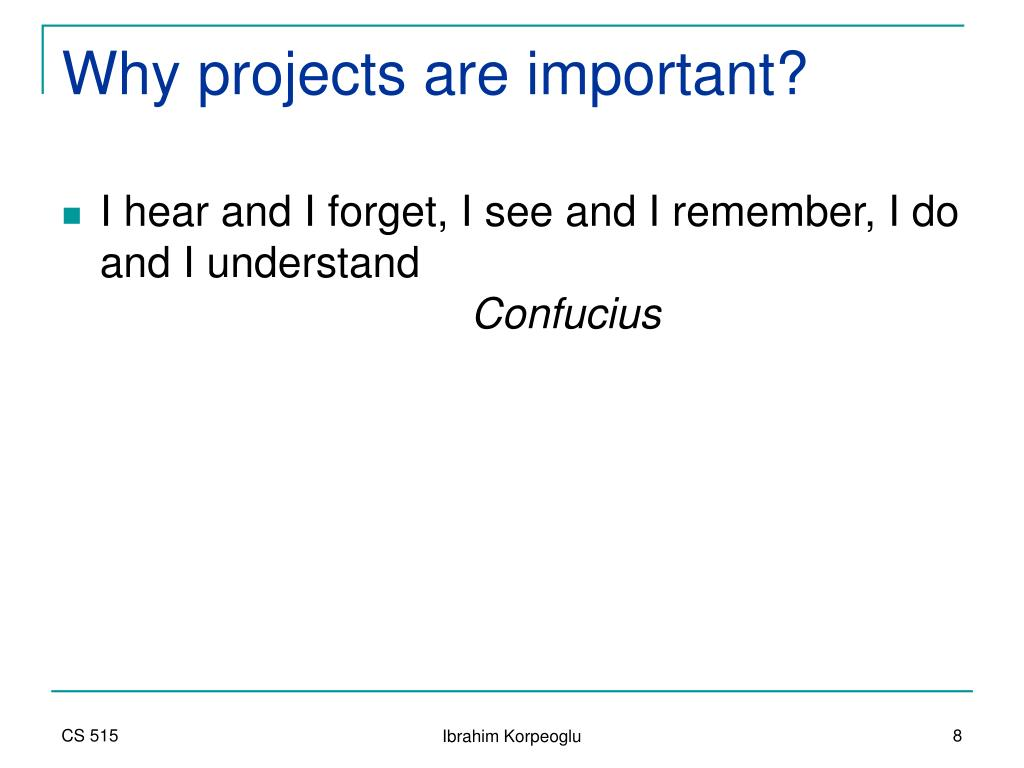 Why projects are important?