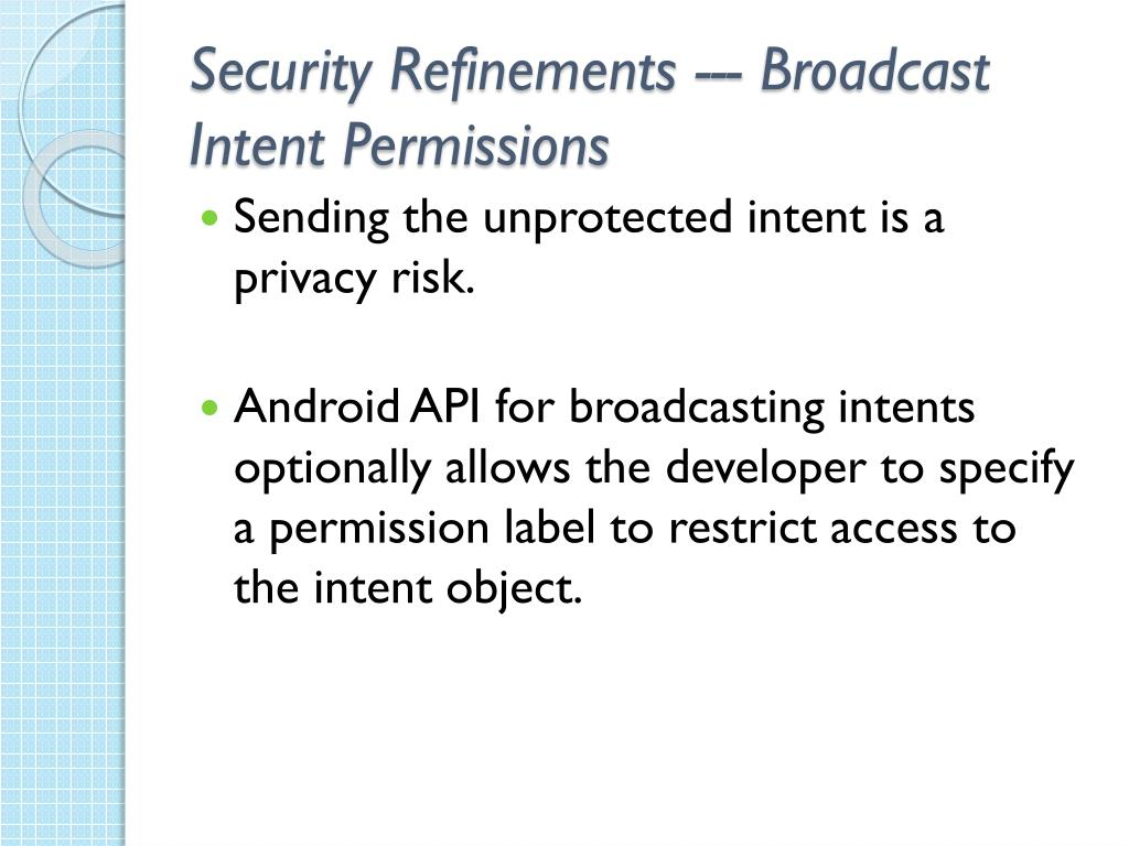 Security Refinements --- Broadcast Intent Permissions