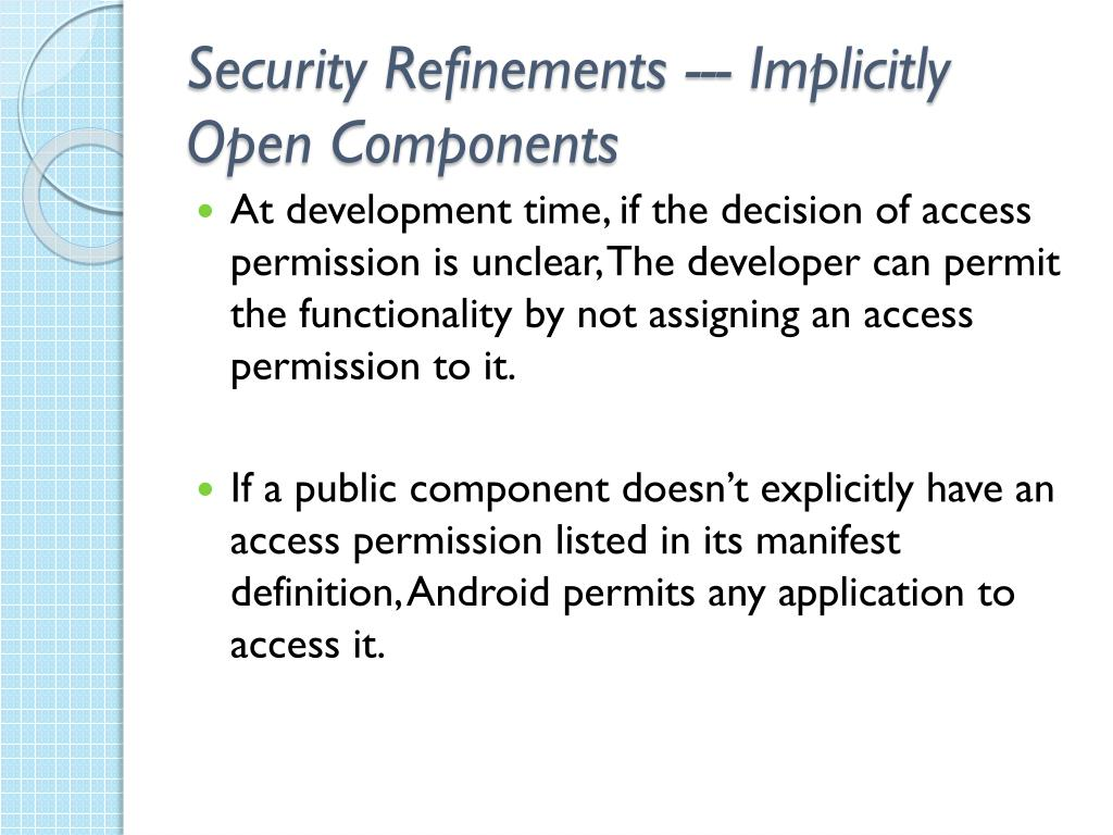 Security Refinements --- Implicitly Open Components