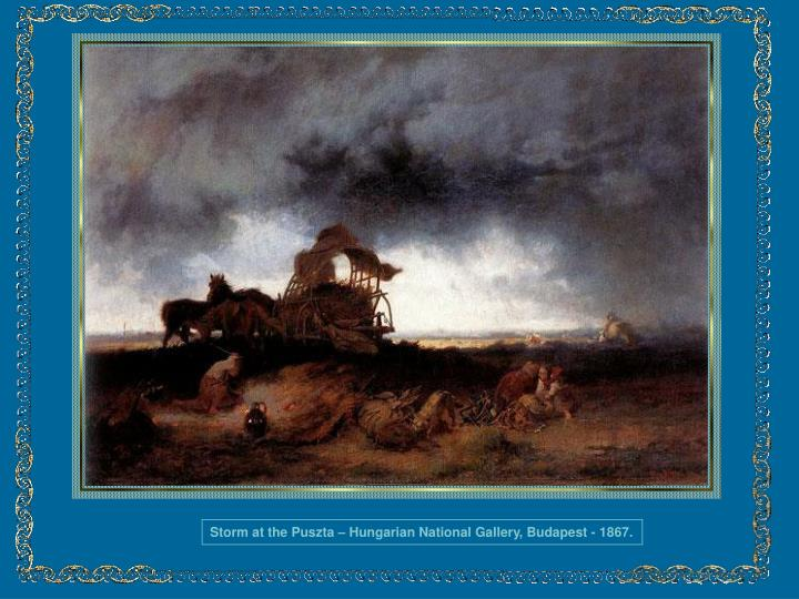 Storm at the Puszta – Hungarian National Gallery, Budapest - 1867.