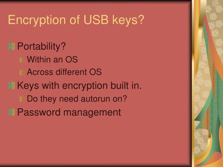 Encryption of USB keys?