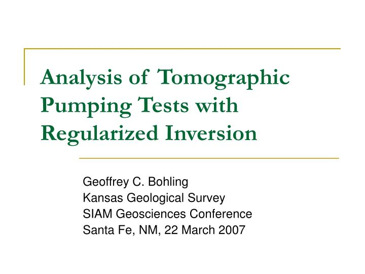Analysis of tomographic pumping tests with regularized inversion