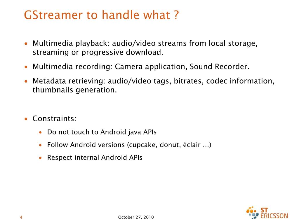GStreamer to handle what ?