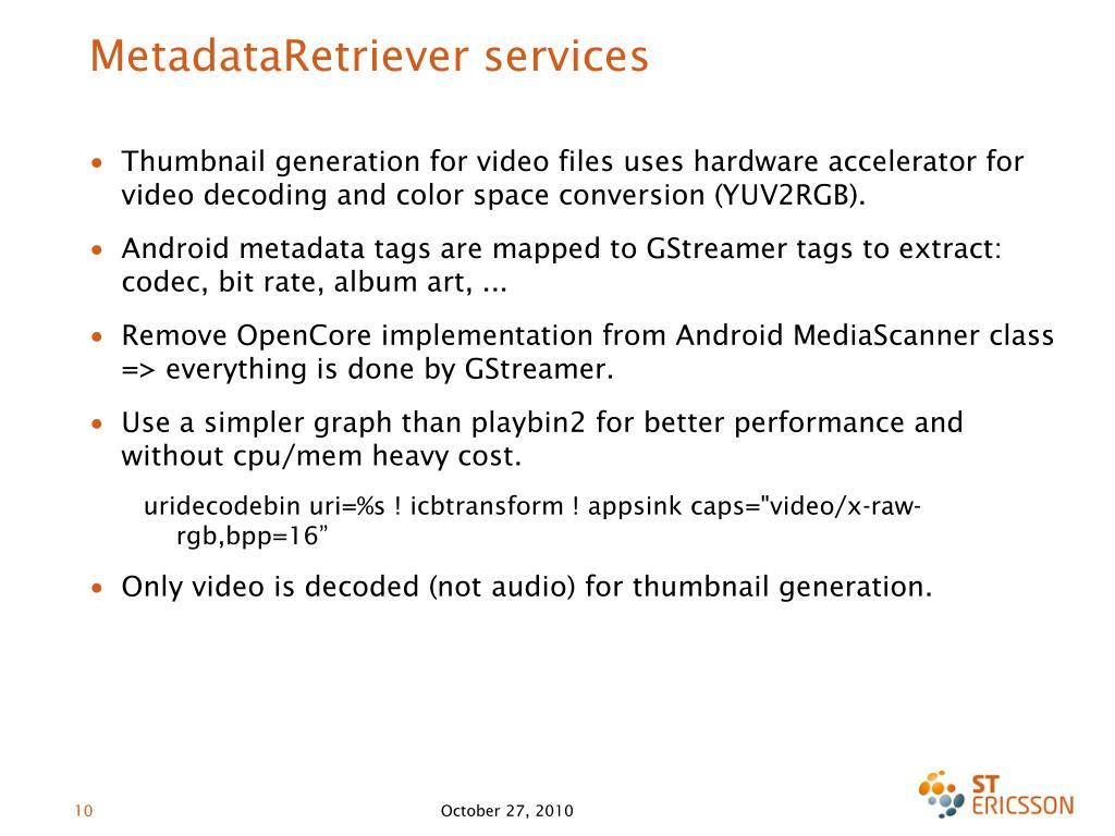 MetadataRetriever services