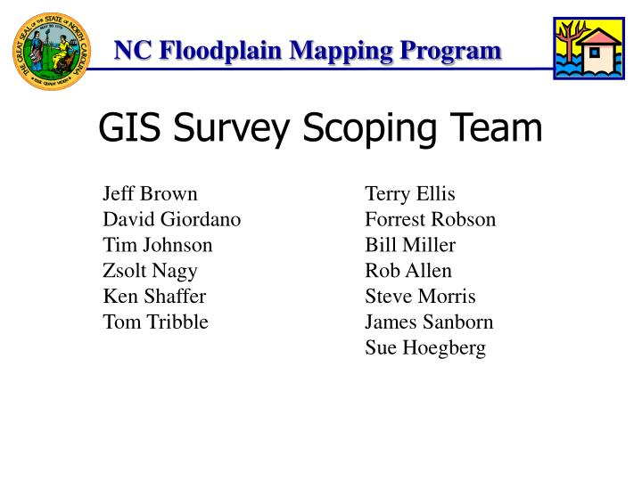 GIS Survey Scoping Team