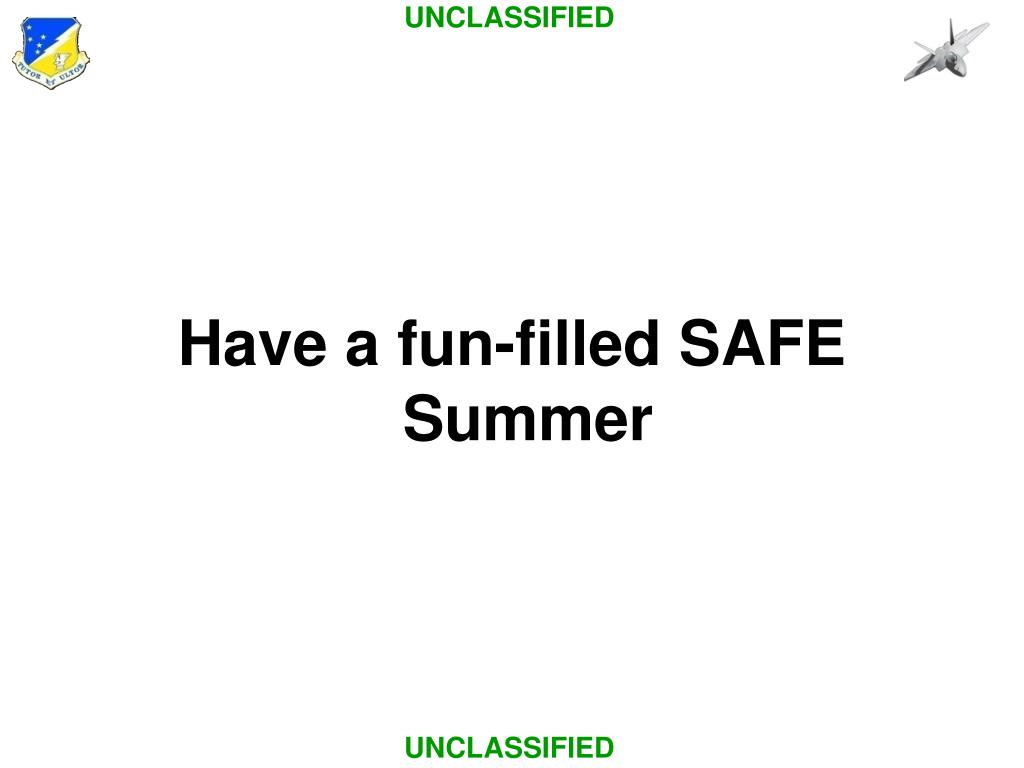 Have a fun-filled SAFE Summer