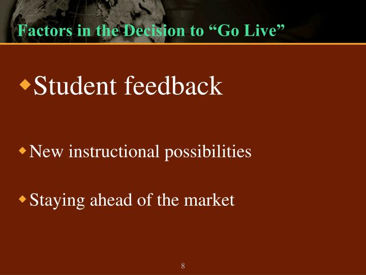"Factors in the Decision to ""Go Live"""