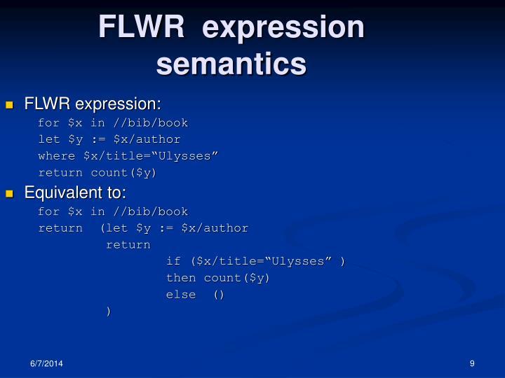 FLWR  expression semantics