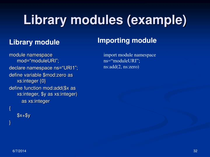 Library modules (example)