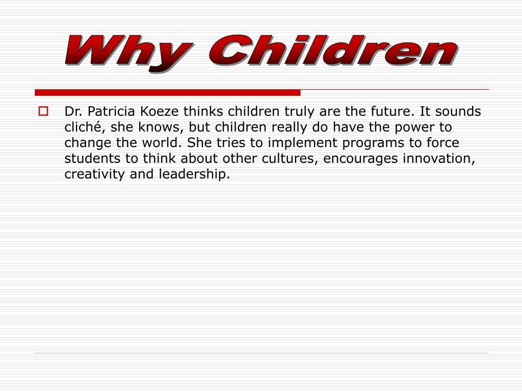 Why Children