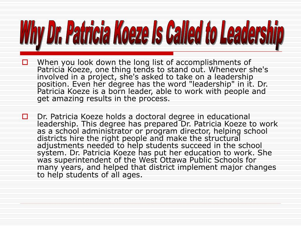 Why Dr. Patricia Koeze Is Called to Leadership