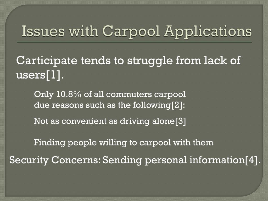 Issues with Carpool Applications