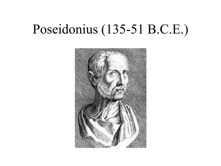 Poseidonius (135-51 B.C.E.)